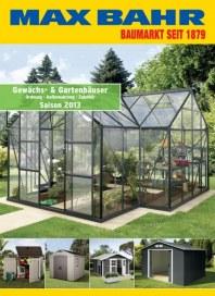 Max Bahr Gewächs- & Gartenhäuser Juli 2013 KW27