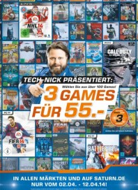 Saturn Tech-Nick präsentiert: 3 Games für 55,- April 2014 KW14