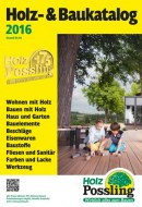 Holz Possling Holz-& Baukatalog 2016 April 2016 KW14
