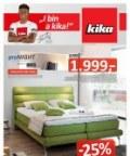 "KIKA ""Die Nr. 1 bei Wohnideen."" KIKA ""Die Nr. 1 bei Wohnideen."" Angebote 09.05 - 29.05.201"
