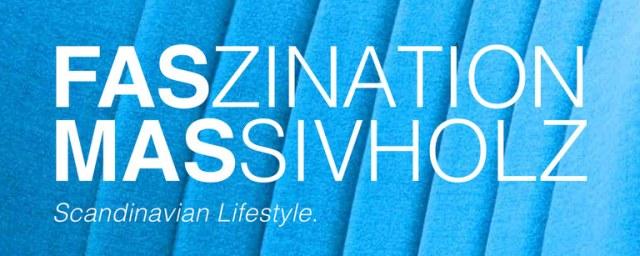 markant möbel - DER MASSIVHOLZSPEZIALIST GmbH FASZINATION MASSIVHOLZ Juli 2016 KW27