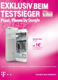 Telekom Shop EXKLUSIV BEIM TESTSIEGER. PIXEL. PHONE BY GOOGLE November 2016 KW48