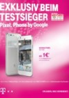 Telekom Shop EXKLUSIV BEIM TESTSIEGER. PIXEL. PHONE BY GOOGLE November 2016 KW48