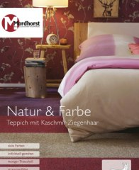Mordhorst KG Natur & Farbe I Teppich mit Kaschmir-Ziegenhaar Februar 2017 KW08