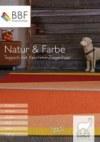 BBF Bodenbeläge GmbH Natur & Farbe I Teppich mit Kaschmir-Ziegenhaar Oktober 2017 KW41