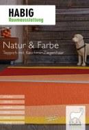 Raumausstattung Habig Natur & Farbe I Teppich mit Kaschmir-Ziegenhaar November 2017 KW47