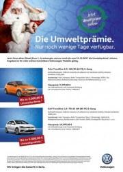 Volkswagen Die Umweltprämie. Nur noch wenige Tage verfügbar Dezember 2017 KW49