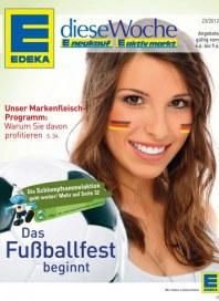 Edeka Das Fußballfest beginnt Juni 2012 KW23