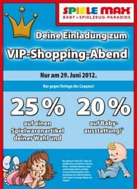 Spiele Max Einladung zum VIP-Shopping Juni 2012 KW25
