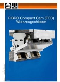 FIBRO GmbH Compact Cam (FCC) Werkzeugschieber (2016.25.) 2011 Januar 2011 KW52