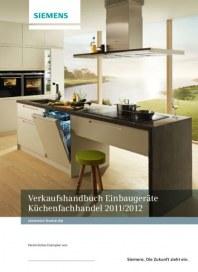 Siemens-Electrogeräte GmbH Verkaufshandbuch Einbaugeräte Küchenfachhandel 2011/2012 Januar 2011 KW52