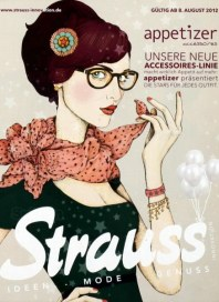Strauss Innovation Ideen, Mode, Genuss August 2012 KW32