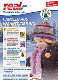 real,- Handeln aus Verantwortung! Ausgabe Winter 2013 Januar 2013 KW01