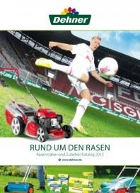 Dehner Rasenmäher und Zubehör Katalog 2013 Juli 2013 KW28