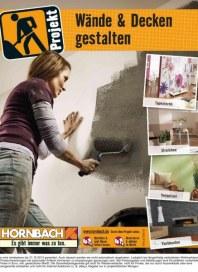 Hornbach Projekt Wände und Decken gestalten 08 / 2013 Tapezieren, Streichen, Verputzen, Verblenden A