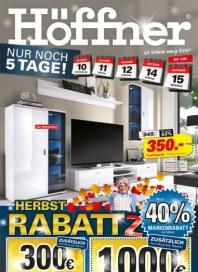 Höffner Nur noch 5 Tage! - Herbst RabattZ Oktober 2013 KW41