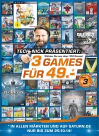 Saturn Tech-Nicks präsentiert: 3 Games für 49,- * Oktober 2014 KW42