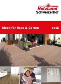 HolzLand Schweizerhof Ideen für Haus & Garten 2016 März 2016 KW09