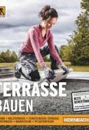 Hornbach Terrasse Bauen Februar 2020 KW06