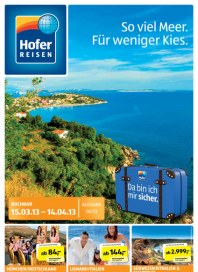 Hofer Hofer Reisen März 2013 März 2013 KW11 1