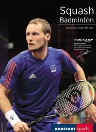 KARSTADT Squash & Badminton im Sommer 2012 Oktober 2011 KW41
