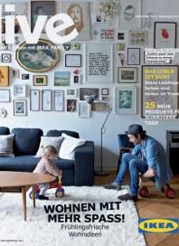 Ikea Wohnen mit mehr Spass! Im Sommer 2012 März 2012 KW11